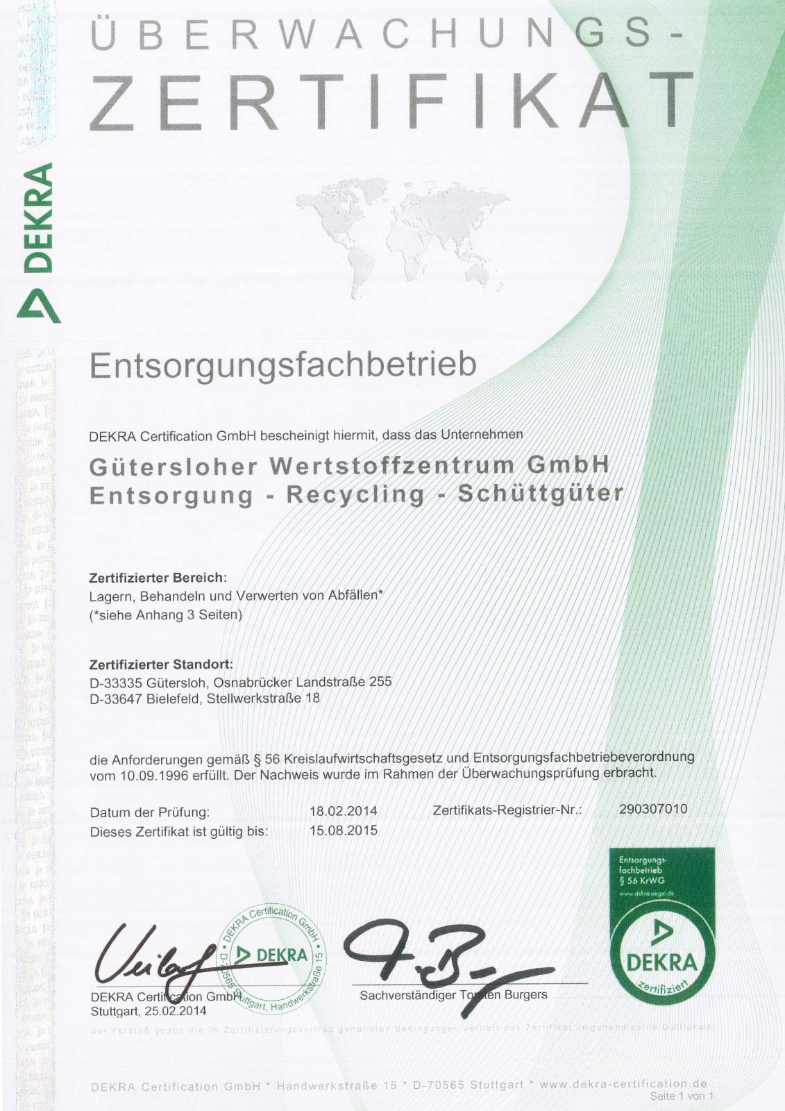 Certification company hagedorn unternehmensgruppe certification as a waste disposal specialised company according to 56 of the recycling management act krwg the certificate may only be conferred if the 1betcityfo Gallery